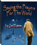 Saying The Prayers of the World