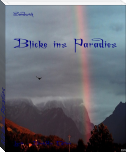 Blicke ins Paradies