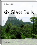 six Glass Dolls