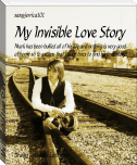 My Invisible Love Story