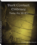 Dark Contact 1: Embrace