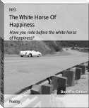 The White Horse Of Happiness