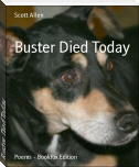Buster Died Today