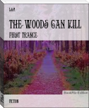 The Woods Can Kill
