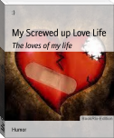 My Screwed up Love Life