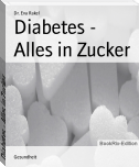 Diabetes - Alles in Zucker