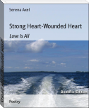 Strong Heart-Wounded Heart