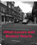 Jilted Lovers and Broken Hearts