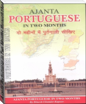 Ajanta Portuguese in Two Months through the medium of Hindi-English