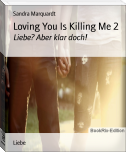 Loving You Is Killing Me 2