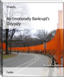 An Emotionally Bankrupt's Odyssey