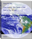 Discovering The Truth of the End of the World