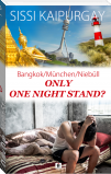 Only One-Night-Stand?
