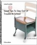Good Tips To Stay Out Of Trouble At School