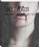 Sweet Poison (Completed)
