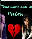 Time wont heal the pain