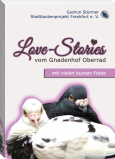 Love-Stories vom Gnadenhof Oberrad