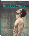 Blow Her Whistle