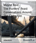 The Hunters' Feast Conversations Around The Camp Fire