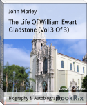 The Life Of William Ewart Gladstone (Vol 3 Of 3)