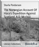 The Norwegian Account Of Haco's Expedition Against Scotland, A.D. Mcclxiii