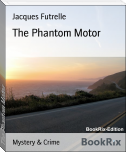 The Phantom Motor