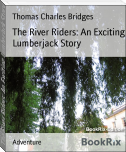 The River Riders: An Exciting Lumberjack Story