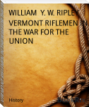 VERMONT RIFLEMEN IN THE WAR FOR THE UNION