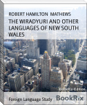 THE WIRADYURI AND OTHER LANGUAGES OF NEW SOUTH WALES
