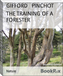 THE TRAINING OF A FORESTER
