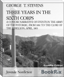 THREE YEARS IN THE SIXTH CORPS