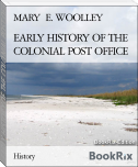 EARLY HISTORY OF THE COLONIAL POST OFFICE