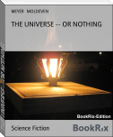 THE UNIVERSE -- OR NOTHING