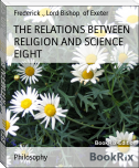 THE RELATIONS BETWEEN RELIGION AND SCIENCE EIGHT