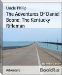 The Adventures Of Daniel Boone: The Kentucky Rifleman