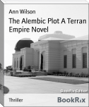 The Alembic Plot A Terran Empire Novel