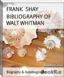 BIBLIOGRAPHY OF WALT WHITMAN