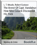 The Arrest Of Capt. Vandaleur: How Miss Cusack Discovered His Trick