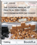 THE COOKING MANUAL OF PRACTICAL DIRECTIONS