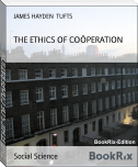 THE ETHICS OF COÖPERATION
