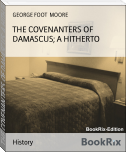 THE COVENANTERS OF DAMASCUS; A HITHERTO