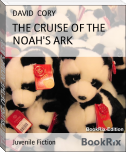 THE CRUISE OF THE NOAH'S ARK
