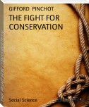 THE FIGHT FOR CONSERVATION