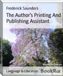 The Author's Printing And Publishing Assistant