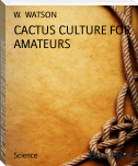 CACTUS CULTURE FOR AMATEURS
