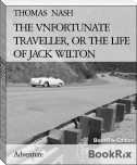 THE VNFORTUNATE TRAVELLER, OR THE LIFE OF JACK WILTON