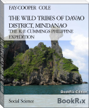 THE WILD TRIBES OF DAVAO DISTRICT, MINDANAO