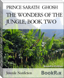 THE WONDERS OF THE JUNGLE, BOOK TWO