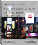 THE SPENDERS A TALE OF THE THIRD GENERATION
