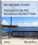 THOUGHTS ON THE RELIGIOUS INSTRUCTION